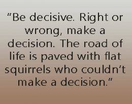 Be decisive quote